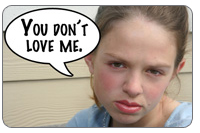 "Does Your Child Say This? ""You don't love me."""