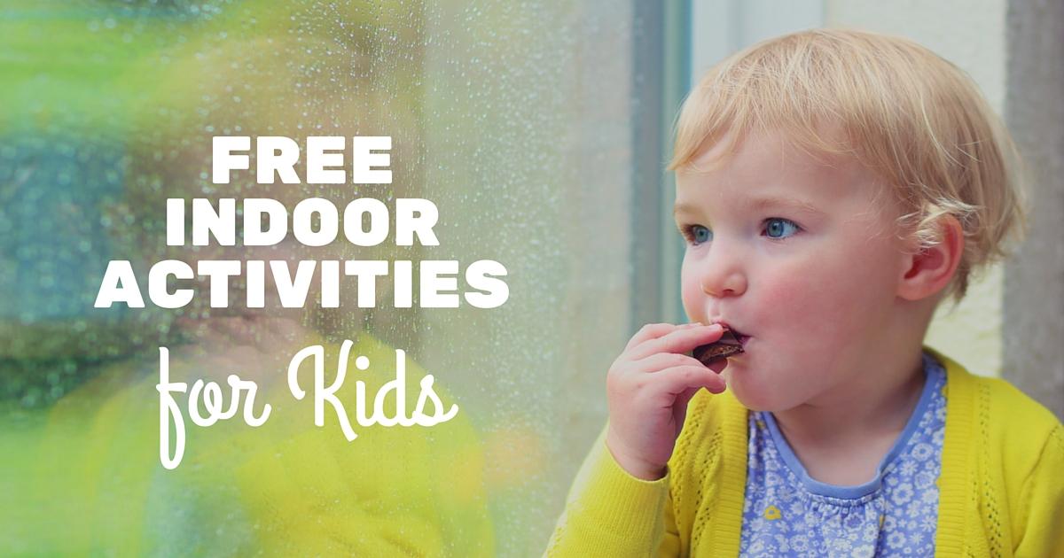 Free Indoor Activities for Kids