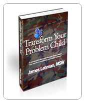 The Oppositional, Defiant Teen: How James Lehman tackles the toughest behavior disorder (Excerpted from Transform Your Problem Child)